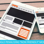 "GOOGLE PENALISING ""NON FRIENDLY"" MOBILE WEBSITES"