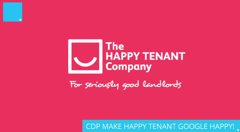 CDP MAKE HAPPY TENANT GOOGLE HAPPY!
