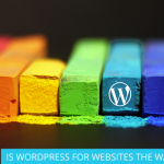 IS WORDPRESS FOR WEBSITES THE WAY FORWARD?